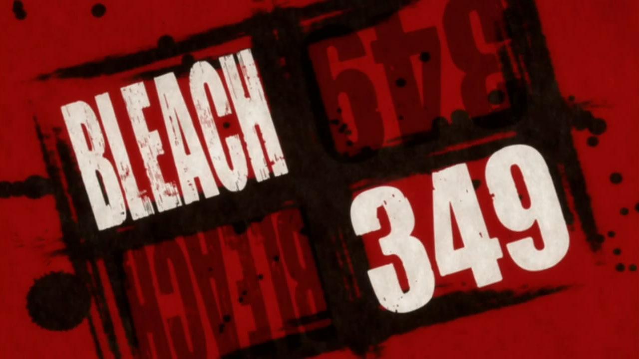 Bleach – 349