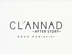 CLANNAD ~AFTER STORY~   OP   02