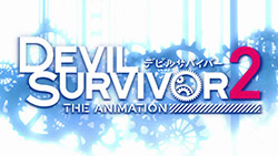 Devil Survivor 2 The Animation   OP   02