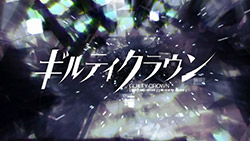 Guilty Crown   OP   03