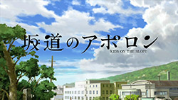 Sakamichi no Apollon   OP   01